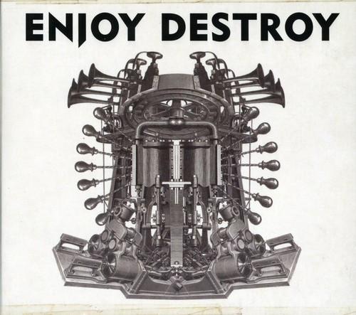 Enjoy Destroy [Import]