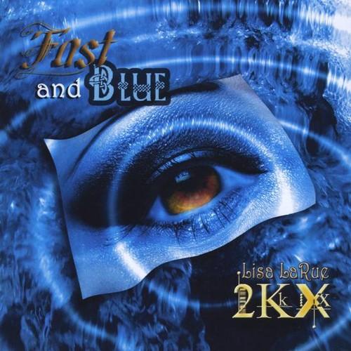 Fast & Blue
