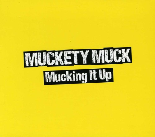 Mucking It Up