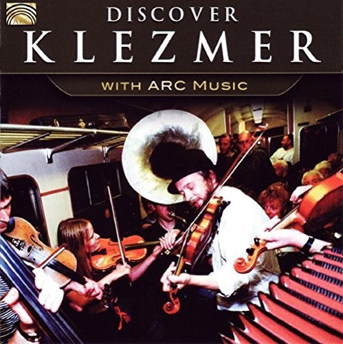 Discover Klezmer with Arc Music