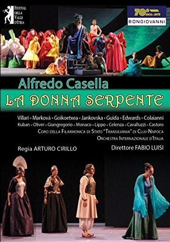 Alfredo Casella: La Donna Serpente