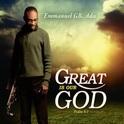 Great Is Our God (Psalm 8:1)