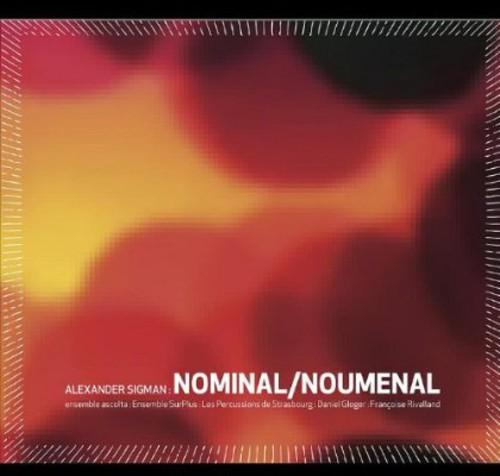 Alexander Sigman: Nominal/ Noumenal /  Various