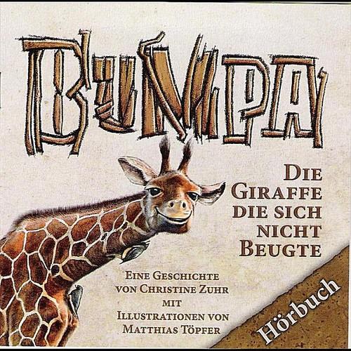 Bumpa Die Giraffe Die Sich Nicht Beugte