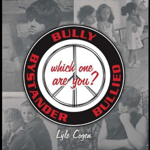 Bully-Bystander-Bullied Which One Are You