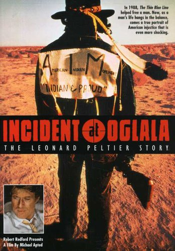 Incident at Oglala: Leonard Peltier Story