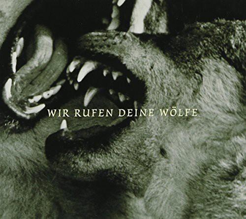 Wir Rufen Deine Wolfe /  Various [Import]