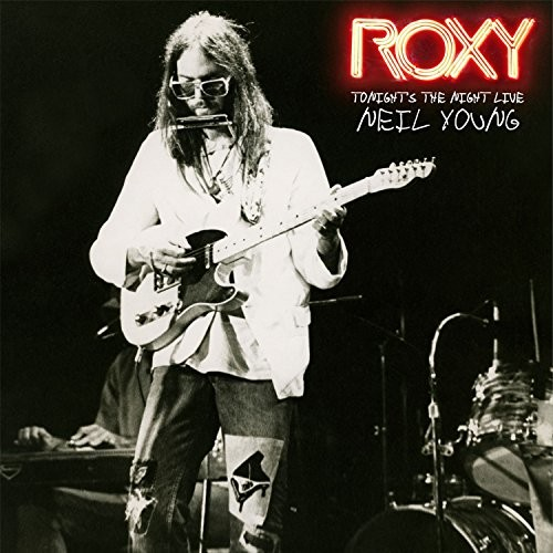 Neil Young-Roxy - Tonight's The Night Live