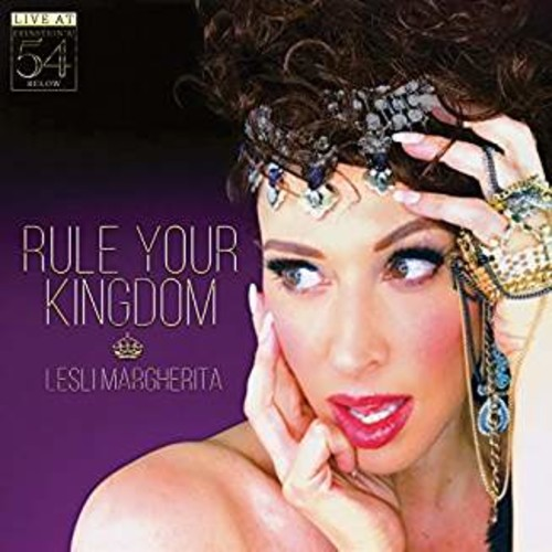 Rule Your Kingdom: Live At Feinstein's /  54 Below