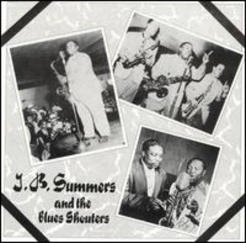 J.B. Summers and The Blues Shouters