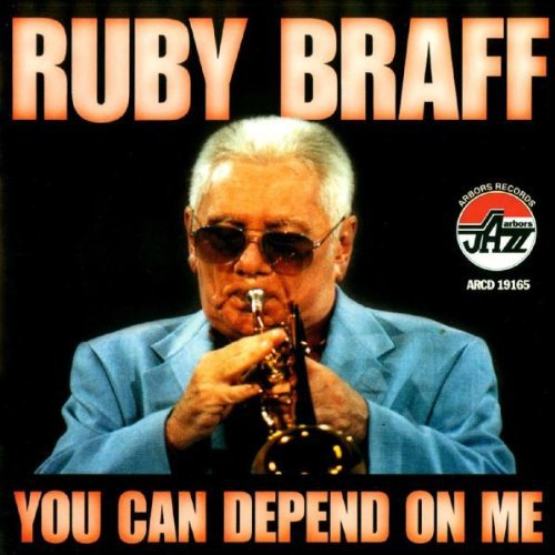 Ruby Braff-You Can Depend on Me