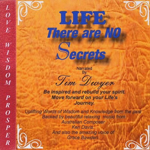 Life There Are No Secrets