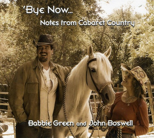 Bye Now Notes from Cabaret Country