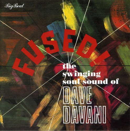 Fused the Swinging Soul Sound of Dave Davani [Import]
