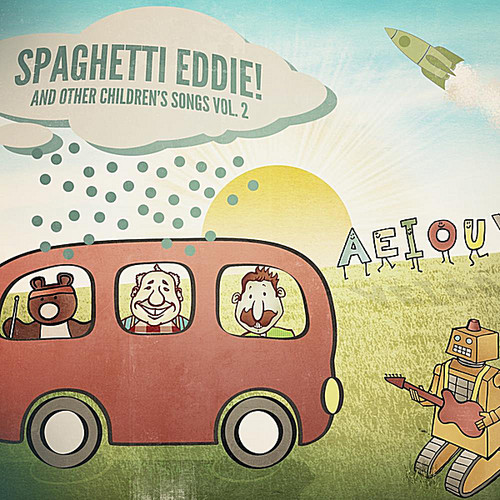 Spaghetti Eddie! and Other Children's Songs, Vol.2