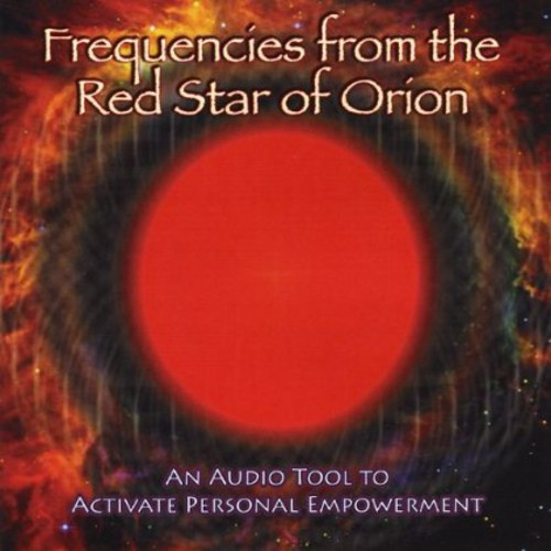 Frequencies from the Red Star of Orion