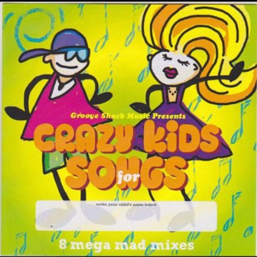 Crazy Kids Songs