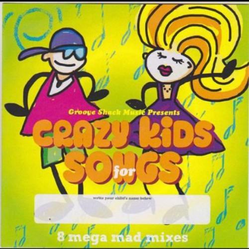 Crazy Kids Songs