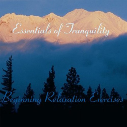 Essentials of Tranquility