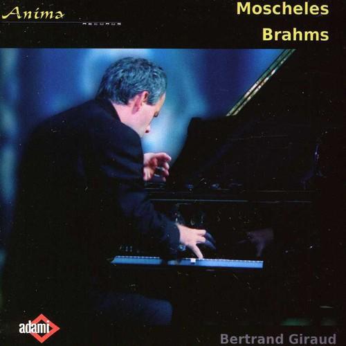 Giraud Plays Moscheles & Brahms