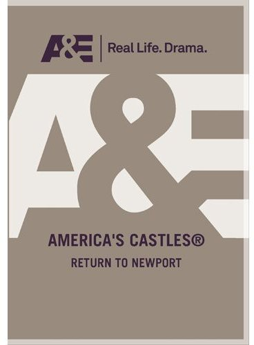 America's Castles: Return to Newport