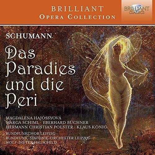 Schumann: Das Paradies Und Die Peri Op.50