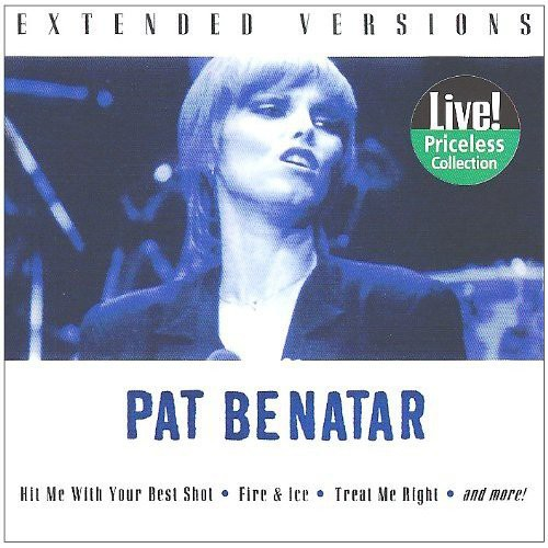 Benatar, Pat : Extended Versions