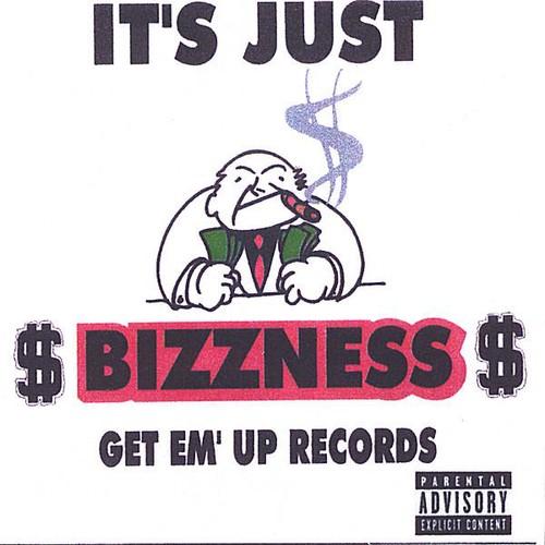 It's Just Bizzness