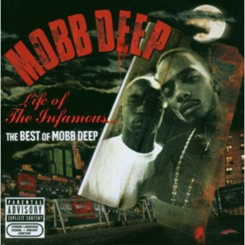 Mobb Deep-Life of the Infamous: The Best of Mobb Deep