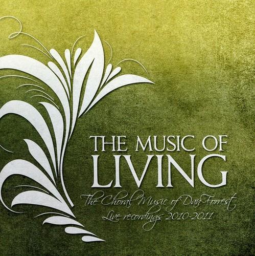 Music Living: Music of Dan Forrest 2010-11 /  Various