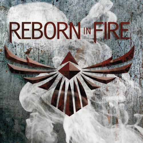Reborn in Fire