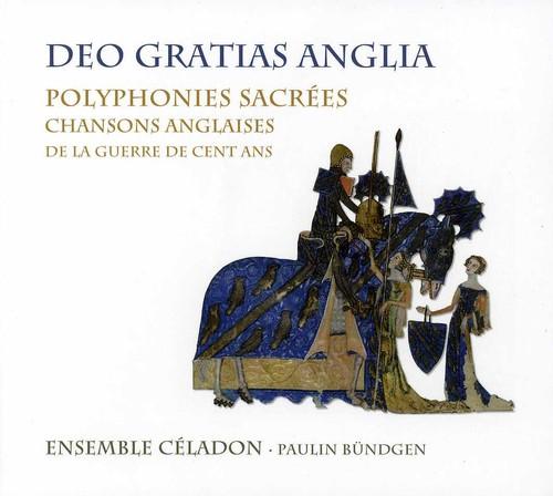 Deo Gratias Anglia: Sacred Polyphony