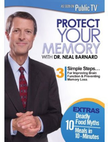 Protect Yourt Memory With Dr. Neal Barnard