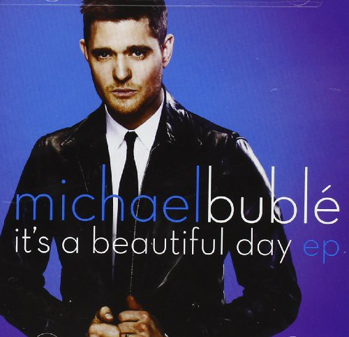 Michael Buble-Its A Beautiful Day EP