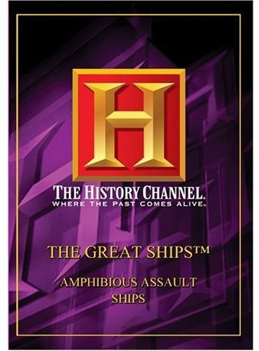 Great Ships: Amphibious Assault Ships