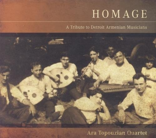 Homage - Tribute to Detroit Armenian Musicians