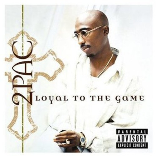 2Pac-Loyal to the Game
