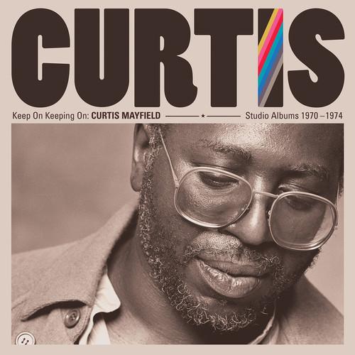 Keep On Keeping On: Curtis Mayfield Studio Albums 1970-1974 (4LP 180 Gram Vinyl)