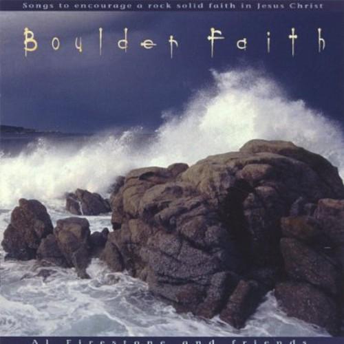 Boulder Faith-Songs to Encourage a Rock Solid Fait