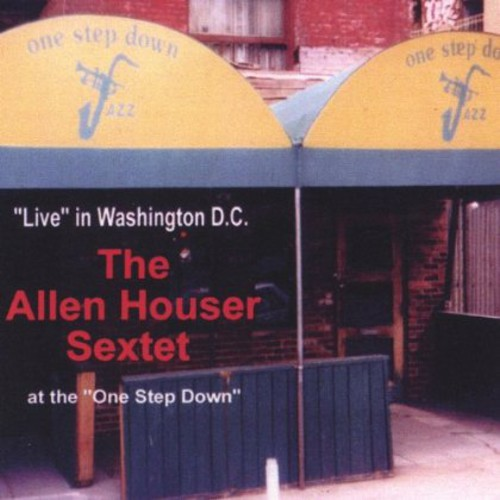Allen Houser Sextet Live at the One Step Down Ars0