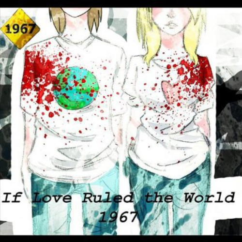 If Love Ruled the World