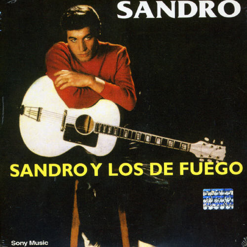 Sandro y los de Fuego [Import]