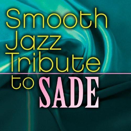 Smooth Jazz Tribute to Sade