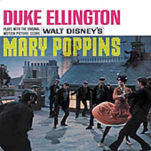 Duke Ellington Plays The Original Score From Walt Disney's Mary Poppins