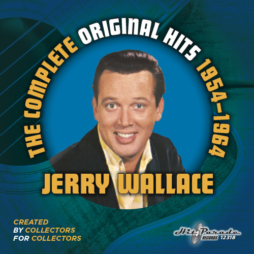 Jerry Wallace: Complete Original Hits 1954-1964