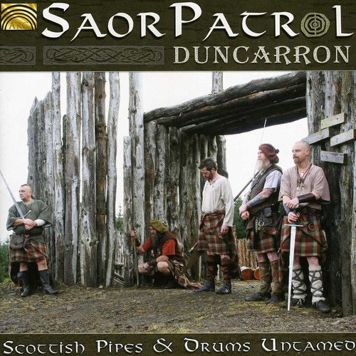 Duncarron: Scottish Pipes and Drums Untamed
