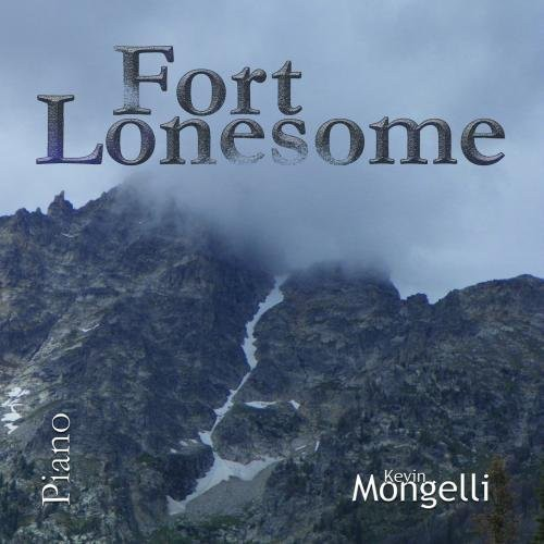 Fort Lonesome Kevin Mongelli on Piano