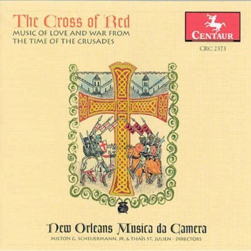 Cross of Red: Music of Love & War Time of Crusades