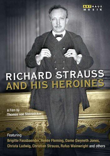 Richard Strauss & His Heroines