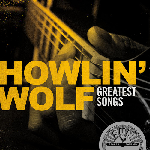 Howlin' Wolf Greatest Hits